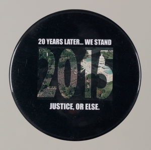 "Pinback button stating ""20 Years Later...We Stand"", from MMM 20th Anniversary"