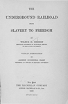 The underground railroad from slavery to freedom [Title page]