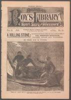 A rolling stone: incidents in the career on sea and land, as boy and man, of Col. Prentiss Ingraham, soldier, sailor and wanderer