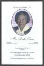 In loving memory of Mrs. Rosalie Pearson, sunrise, September 15, 1922, sunset, January 16, 2013, Tuesday, January 22, 2013, 2:30 p.m., Old Storm Branch Baptist Church, 163 Old Storm Branch Road, Clearwater, South Carolina, Reverend Nathaniel Irvin, Sr., officiating
