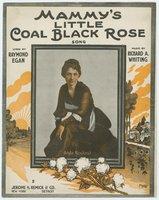 Mammy's little coal black rose