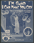 """I'm Glad I Can Make You Cry"" Sheet Music"