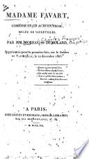 Madame Favart, comédie en un acte en prose, mêlée de vaudevilles