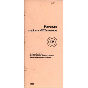 Parents make a difference: A handbook for Racial Ethnic Parent Council members in district four