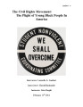 The Civil Rights Movement : The Plight of Young Black People in America
