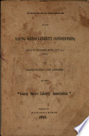 "Proceedings of the Young Men's Liberty convention; held in Jackson, Mich., Oct. 1st, 1845; and constitution and address of the ""Young Men's Liberty Association."""