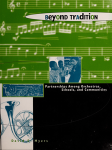 Beyond tradition: partnerships among orchestras, schools, and communities