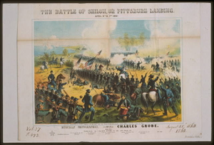 The Battle of Shiloh, or Pittsburg Landing, April 6th & 7th, 1862