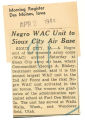 Negro WAC unit to Sioux City air base; Morning Register (Des Moines, Iowa); Women's military activity