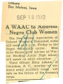 Thumbnail for WAAC to address Negro Club women; Tribune (Des Moines, Iowa); Women's military activity