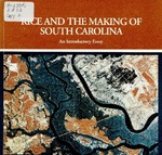 Rice and the making of South Carolina : an introductory essay