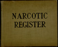 Narcotic register scrapbook.