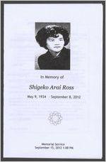 In memory of Shigeko Arai Ross, May 9, 1934-September 8, 2012, memorial service, September 15, 2012, 1:00 p.m