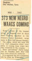 373 new Negro WAACs coming; Register (Des Moines, Iowa); Women's military activity