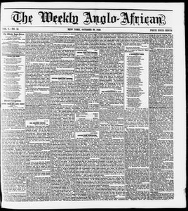 The Weekly Anglo-African. (New York [N.Y.]), Vol. 1, No. 15, Ed. 1 Saturday, October 29, 1859 The Weekly Anglo-African