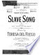 Slave song /