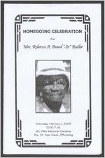 "Homegoing celebration for Mrs. Rebecca A. Beard ""Sis"" Butler, Saturday, February 1, 2003, 12:00 p.m., Mt. Olive Memorial Gardens, Rev. Dr. Sam Davis, officiating"