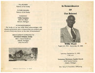 In remembrance of our beloved Willie Ward, Saturday, September 21, 1985, 11:00 a.m., Tennessee Missionary Baptist Church, 2100 Fischer Avenue, Detroit, Michigan, rev. Harry N. Napoleon, officiating