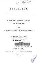 Herodotus. A new and literal version from the text of Baehr. .c With a geographical and general index History. English