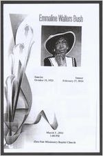Emmaline Walters Bush, sunrise, October 19, 1921, sunset, February 27, 2014, March 3, 2014, 1:00 p.m., Zion Fair Missionary Baptist Church, Reverend Alexander Pope, presiding, Reverend Bruce Wright