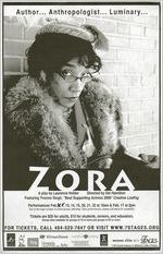 """Zora,"" a play by Laurence Holder, poster advertising the performance at 7 Stages Theatre, Atlanta, Georgia, February 13 - 22, 2007"