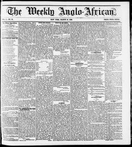 The Weekly Anglo-African. (New York [N.Y.]), Vol. 1, No. 34, Ed. 1 Saturday, March 10, 1860 The Weekly Anglo-African