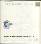 Blue Angel Jazz Club: Jazz at Pasadena '69, Volume I