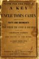 A key to Uncle Tom's cabin : presenting the original facts and documents upon which the story is founded, together with corroborative statements verifying the truth of the work