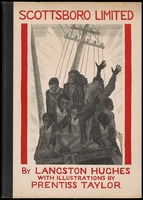 Scottsboro limited; four poems and a play in verse by Langston Hughes; with illustrations by Prentiss Taylor.